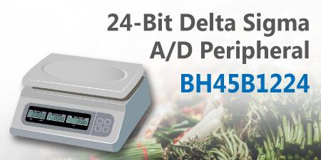 HOLTEK新推出BH45B1224传感器量测A/D转换器IC